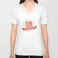 Do what you love Unisex V-Neck