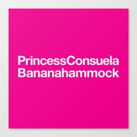 Friends · Princess Consuela Bananahammock Canvas Print
