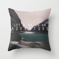 Let's Go On An Adventure… Throw Pillow