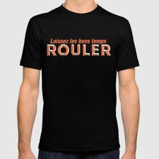 Laissez les bons temps rouler (Let the good times roll) Mens Fitted Tee SMALL Black