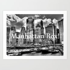 Manhattan Rox! Art Print