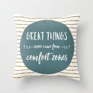 Comfort Zones Quote Throw Pillow