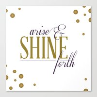 Canvas Print featuring Arise & Shine Forth by Shannon Sutton
