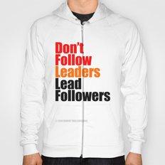 2010 - Don't Follow Leaders Lead Followers (White) Hoody
