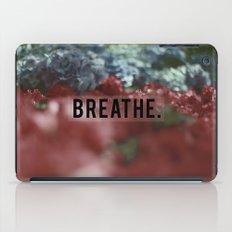 BREATHE. iPad Case