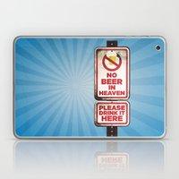 No Beer In Heaven Laptop & iPad Skin