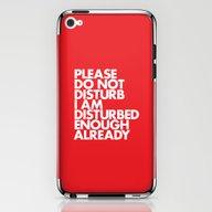 PLEASE DO NOT DISTURB I … iPhone & iPod Skin