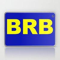 BRB Laptop & iPad Skin