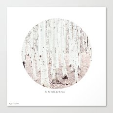 See The Woods for the Trees Canvas Print
