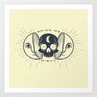 Kill The Sun, Bring Me N… Art Print