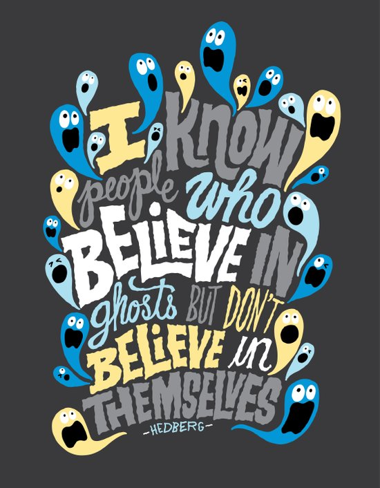 People Who Believe in Ghosts Art Print