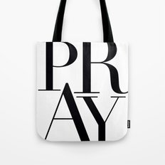 PRAY Tote Bag