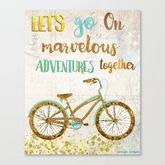 Let's Go On Marvelous Adventures Together Canvas Print