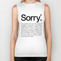 Sorry.* For a limited time only. (White) Biker Tank