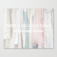 There Is No Such Thing A… Canvas Print