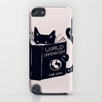 iPod Touch Cases featuring World Domination For Cats by Tobe Fonseca