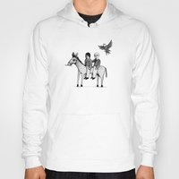 Hoody featuring And you will return with your horse tired by Juan Weiss