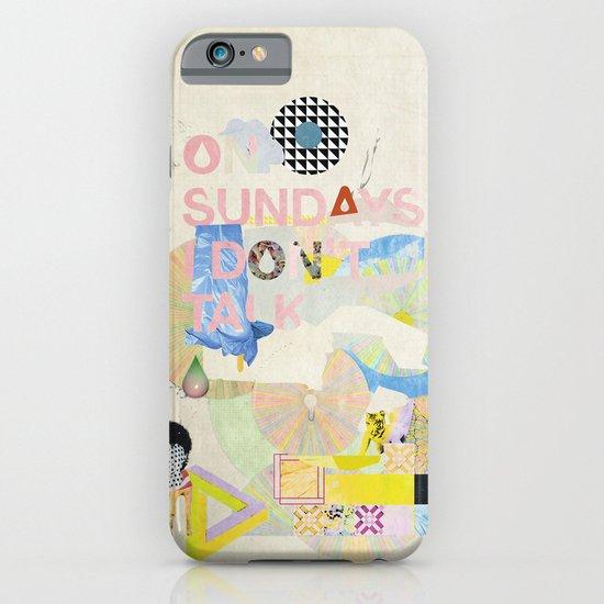 ON SUNDAYS I DON'T TALK iPhone & iPod Case