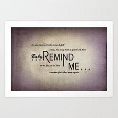 Remind Me (Horizontal) Art Print