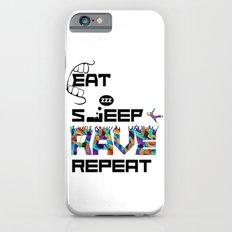 Eat Sleep RAVE Repeat Slim Case iPhone 6s