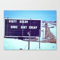 Dirty Deeds Canvas Print