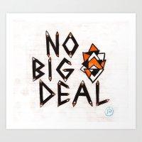 No Big Deal Art Print