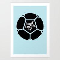 Brazil World Cup 2014 - … Art Print