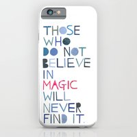 Believe in magic... iPhone 6 Slim Case