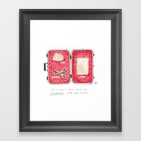 Don't Leave Home Without… Framed Art Print