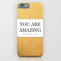 You are amazing iPhone 6 Slim Case