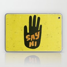 Say Hi. Laptop & iPad Skin