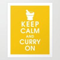 Keep Calm and Curry On Art Print