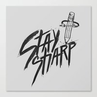 Stay Sharp Canvas Print