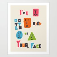 I've Gotten Used To Your… Art Print
