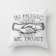In Music We Trust Throw Pillow