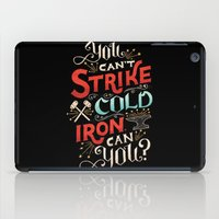 Can't Strike Cold Iron iPad Case