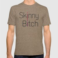 Skinny Bitch Mens Fitted Tee Tri-Coffee SMALL