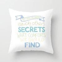 Each other's secrets Throw Pillow