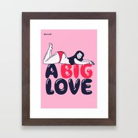 A Big Love Framed Art Print