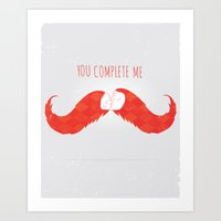 You Complete Me Art Print