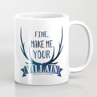 Fine, Make Me Your Villa… Mug