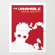 The Unnamable - Samuel Beckett Art Print