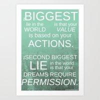 The Biggest Lie Art Print