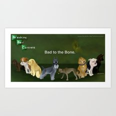 Breaking Bad Dogs Art Print
