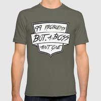 99 Problems But A Boss A… Mens Fitted Tee Lieutenant SMALL