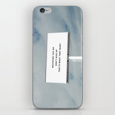 WHATEVER YOU DO iPhone & iPod Skin