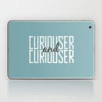 Curiouser and Curiouser Laptop & iPad Skin
