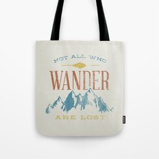 Not All Who Wander Are L… Tote Bag