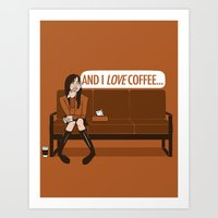and I LOVE Coffee... / Gilmore Girls Quote Art Print