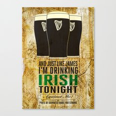pints of guinness make you strong Canvas Print